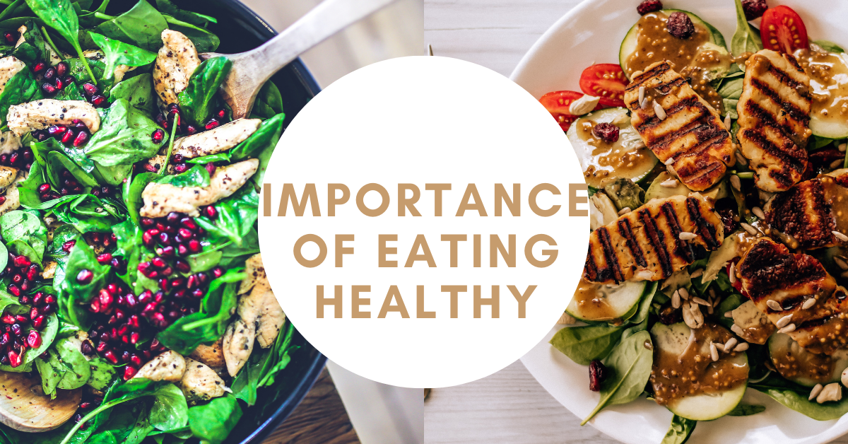 Importance of Eating Healthy, Nutritious Food for a Comfortable Life